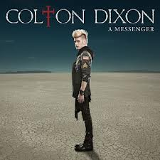 Colton Dixon~ Never Gone