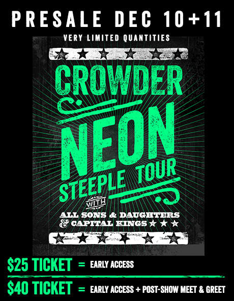 David Crowder with All Sons & Daughters and Capital Kings – Neon Steeple Tour Dates